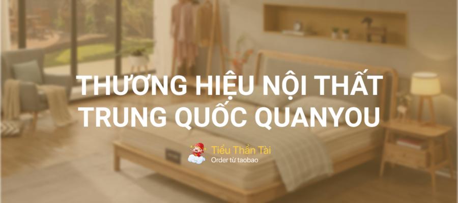 Hàng nội thất nội địa Trung Quốc Quanyou