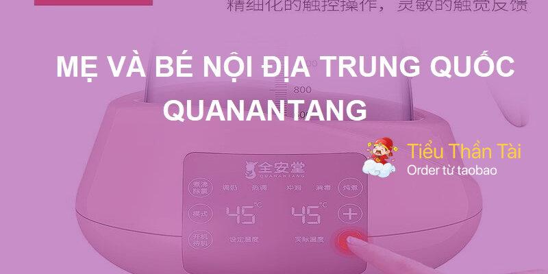 Mua đồ thương hiệu mẹ và bé nội địa Trung Quốc Quanantang có thực sự an toàn như lời đồn?