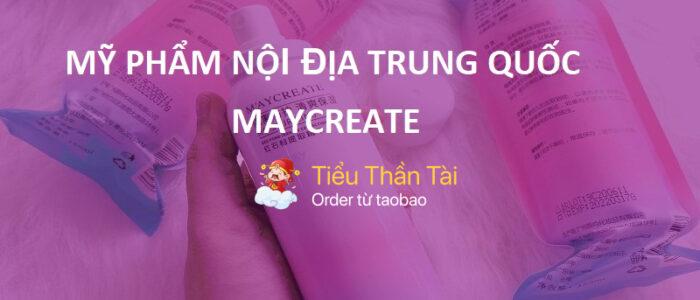 Review mỹ phẩm nội địa Trung Quốc MayCreate có đảm bảo chất lượng không?