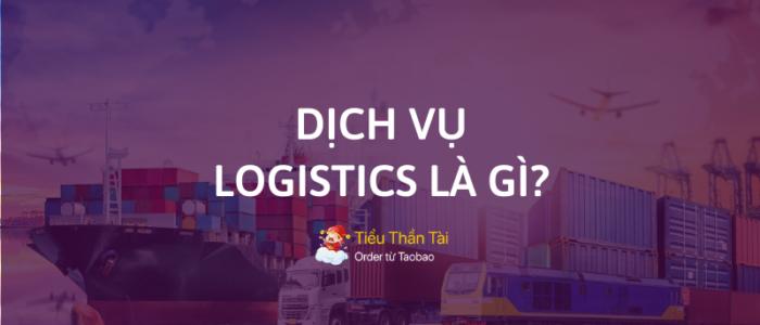 Dịch vụ logistics là gì? Các công ty logistics hàng đầu tại Việt Nam