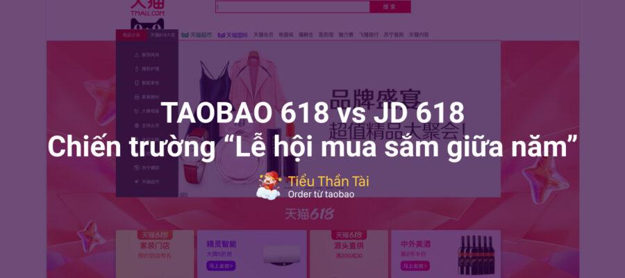 Mid-year sale 618 là gì mà taobao.com và jd.com khuyến mãi kịch liệt như vậy?